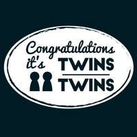 Congratulations its twins