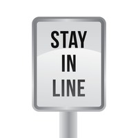 Stay in line sign