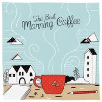 Popular : The best morning coffee