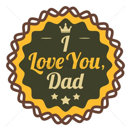 Vintage : I love you dad label