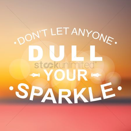 Sparkle : Motivational quote