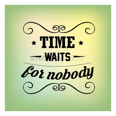 Free Time Waits For Nobody Stock Vectors Stockunlimited