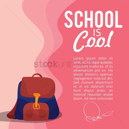 School bag : School is cool