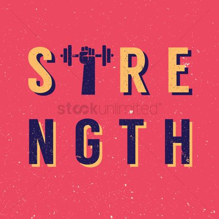Strength exercise : Strength typography design