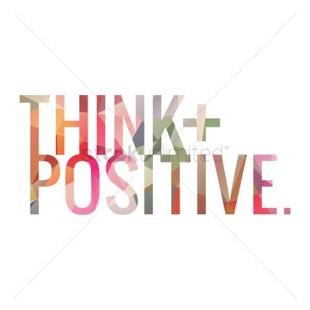 Think : Think positive quote