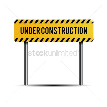 Caution : Under construction board