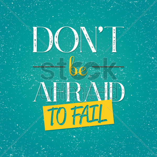don't be afraid to fail typography design vector graphic