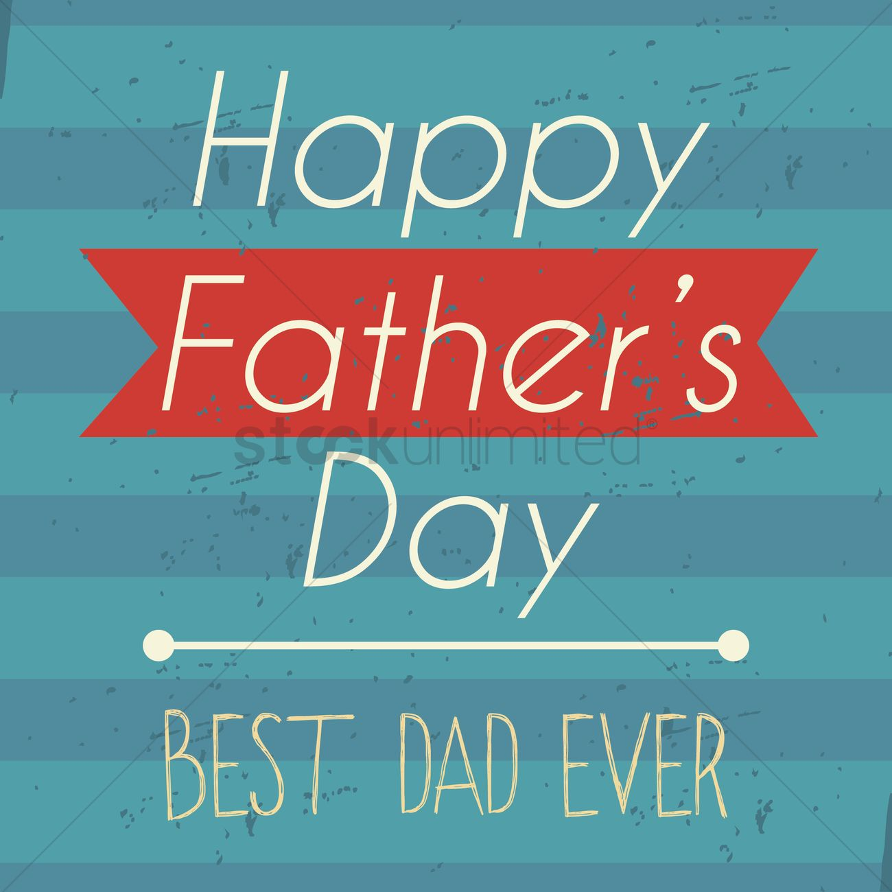 Happy Fathers Day Card Vector Image 1582977 Stockunlimited
