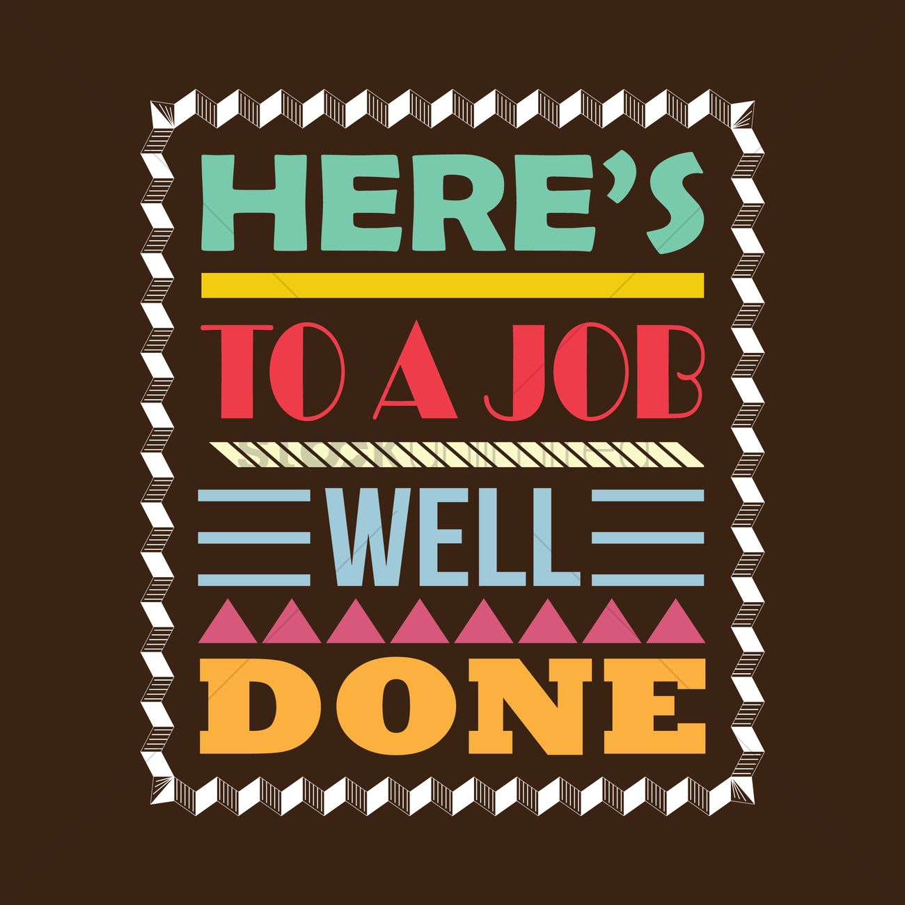 Elegant Hereu0027s To A Job Well Done Design Vector Graphic  Job Well Done