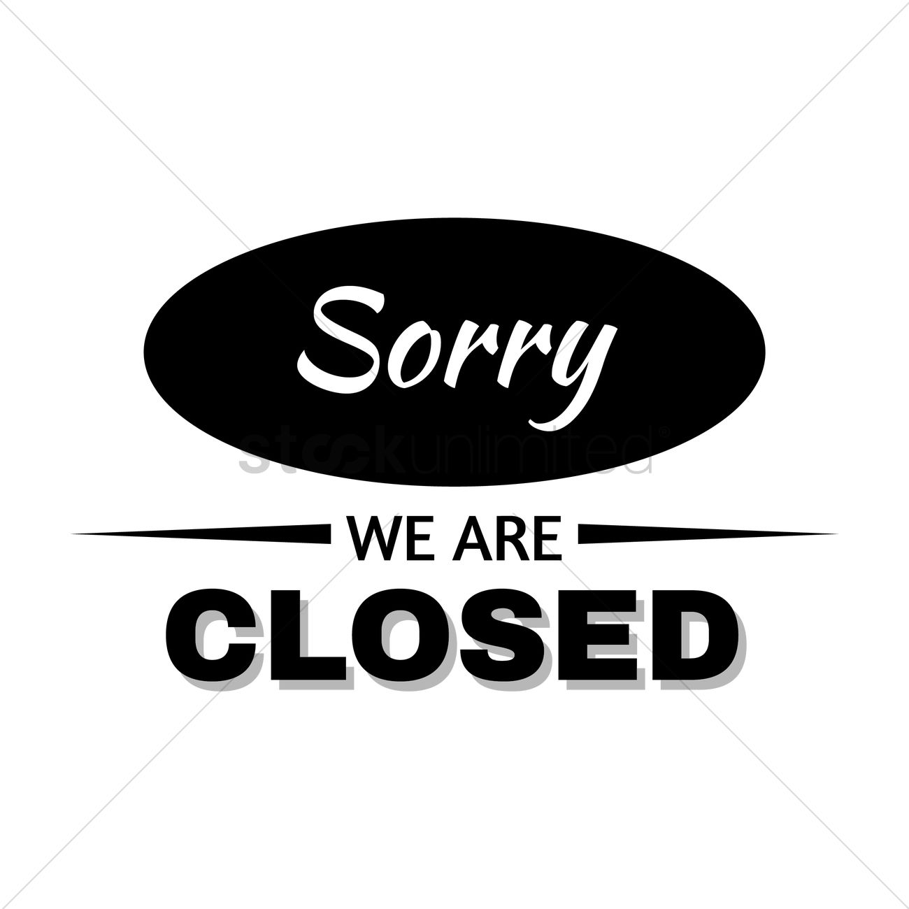Sorry We Are Closed Text Vector Image